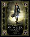 La magia desde dentro: así se hizo animales fantásticos y dónde encontrarlos (Harpercollins) (Spanish Edition) - Ian Nathan