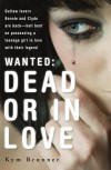 Wanted - Dead or in Love - Kym Brunner