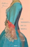 La Modista De La Reina/ the Queen's Fashion Designer - Catherine Guennec, Nuria Viver