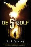 De 5de Golf (De 5de Golf, #1) - Rick Yancey