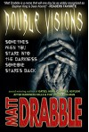 Double Visions - Matt Drabble
