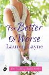 For Better or Worse - Lauren Layne