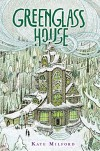 Greenglass House - Kate Milford, Jaime Zollars