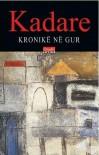 Kronikë në gur - Ismail Kadare