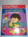 Pete's Teeth (Fisher-Price Phonics Storybooks) - Fisher-Price