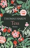 Tess: Roman - Thomas Hardy, Helga Schulz