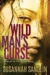 Wild Man's Curse (Wilds of the Bayou Book 1) - Susannah Sandlin