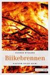 Biikebrennen (Kindling My Interest) - Hannes Nygaard