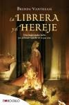 La librera y el hereje (EMBOLSILLO) - Brenda Vantrease