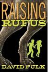 Raising Rufus - David Fulk
