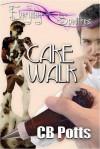 Cake Walk - C.B. Potts