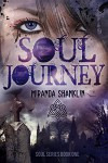 Soul Journey: Soul Series Book 1 - Miranda Shanklin, Ariana Landry