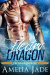 Electro Dragon (A BBW Paranormal Shape Shifter Romance) (Top Scale Academy Book 3) - Amelia Jade