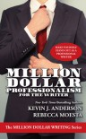 Million Dollar Professionalism for the Writer - Kevin J. Anderson, Rebecca Moesta