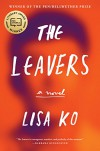 The Leavers: A Novel - Lisa Ko
