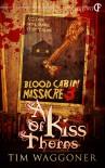 A Kiss of Thorns - Tim Waggoner