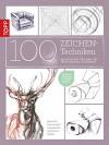 100 Zeichentechniken: Inspirierende Übungen für Ihren eigenen Zeichenstil (German Edition) - Dieter Schlautmann, Monika Reiter