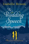 The Wedding Speech - Isabelle Broom