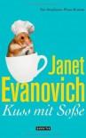 Kuss mit Soße: Ein Stephanie-Plum-Roman von Evanovich. Janet (2011) Broschiert - Janet Evanovich