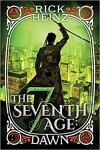 The Seventh Age: Dawn - Rick Heinz