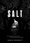 Salt - Hannah Moskowitz