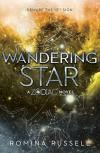 Wandering Star: A Zodiac Novel - Romina Russell