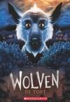 Wolven: Book 1 - Di Toft