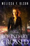 Boundary Crossed (Boundary Magic Book 1) - Melissa F. Olson