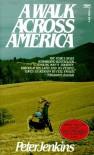 Walk Across America by Jenkins, Peter published by Fawcett [ Mass Market Paperback ] -