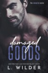 Damaged Goods: The Redemption Series - Terry L. Wilder, L. Wilder, Mayhem Cover Creations