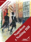 Napoleon z Notting Hill - Gilbert Keith Chesterton