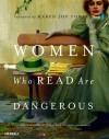 Women Who Read Are Dangerous - Stefan Bollman