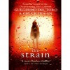 The Strain (The Strain Trilogy, #1) - Guillermo del Toro
