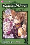 Captive Hearts, Vol. 03 - Matsuri Hino, Andria Cheng