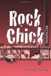 Rock Chick Reckoning (Volume 6) - Kristen Ashley
