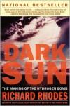 Dark Sun: The Making of the Hydrogen Bomb -