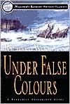 Under False Colours - Richard Woodman