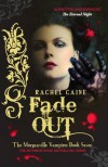 Fade Out  - Rachel Caine