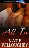 All In (Be-Wished, #1) - Kate Willoughby