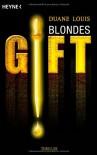 Blondes Gift - Duane Swierczynski, Duane Louis