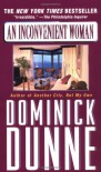 An Inconvenient Woman - Dominick Dunne