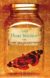 The Heart Specialist - Claire Holden Rothman