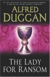 The Lady for Ransom (Phoenix Press) - Alfred Duggan