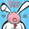 Piggy Bunny - Rachel Vail