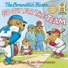 The Berenstain Bears Go Out for the Team - Stan Berenstain;Jan Berenstain