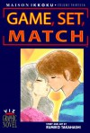 Maison Ikkoku: Game, Set, Match - Rumiko Takahashi