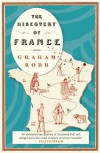 The Discovery of France - Graham Robb