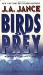 Birds of Prey (J. P. Beaumont Mysteries, No. 15) - J.A. Jance