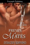 Freya's Mates (Pack Seduction, #2) - Stacey Espino