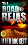 The Road to Rejas - Jeff Brackett